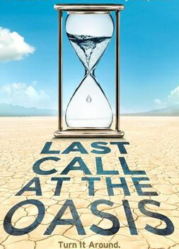 Denver Premier Screening of Last Call at the Oasis: Water Crisis Global, Local
